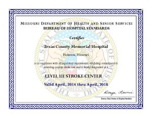 The certificate for Level III Stroke Designation received by TCMH this week.